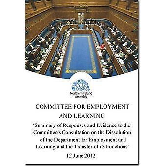 Summary of Responses and Evidence to the Committee's Consultation on