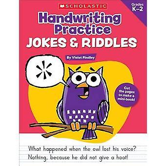 Handwriting Practice - Jokes & Riddles - Grades K-2 - 40+ Reproducible