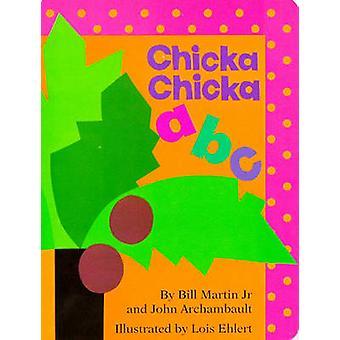 Chicka Chicka ABC by Bill Martin - John Archambault - 9780671878931 B