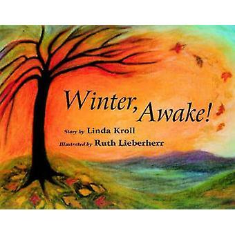 Winter Awake! (Revised edition) by Linda Kroll - Ruthe Lieberherr - 9