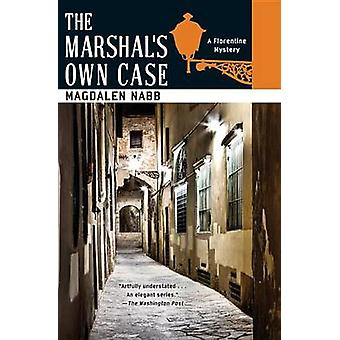 Marshal's Own Case by Nabb. Magdalen - 9781569475317 Book
