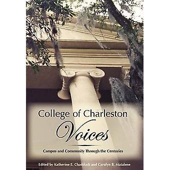 College of Charleston Voices - Campus and Community Through the Centur