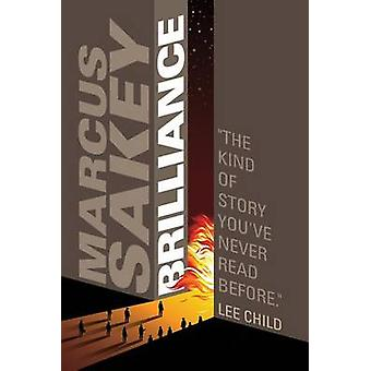 Brilliance by Marcus Sakey - 9781611099690 Book