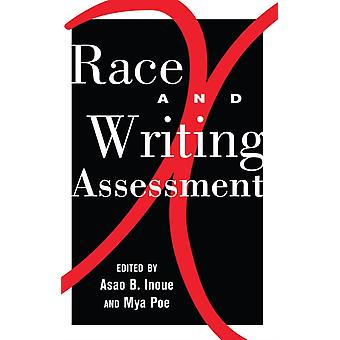 Race and Writing Assessment: Psychology of Action Research for Mindful Educational Improvement (Studies in Composition and Rhetoric) (Paperback) by Inoue Noriyuki