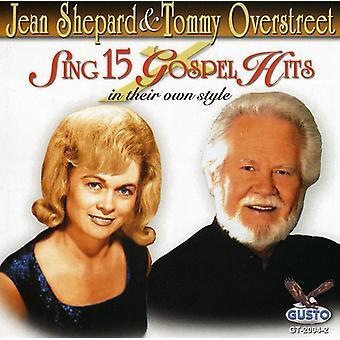 Shepherd/Overstreet - Sing 15 evangeliet Hits [CD] USA import