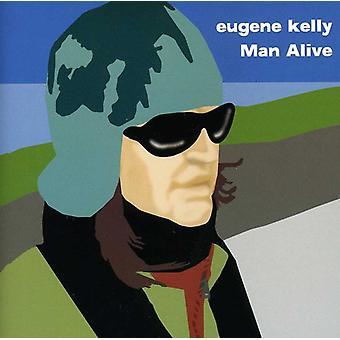 Eugene Kelly - mand Alive [CD] USA import