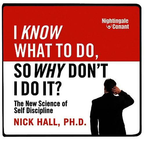 Nick Hall - I Know What to Do So Why Don& 039;t I Do It [CD] USA import