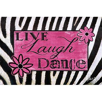 Live lach dans Poster Print by Marla Rae (18 x 12)