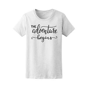 The Adventure Begins Quote Tee Women's -Image by Shutterstock
