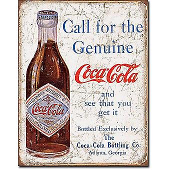 Coca Cola Call For The Genuine... Metal Sign