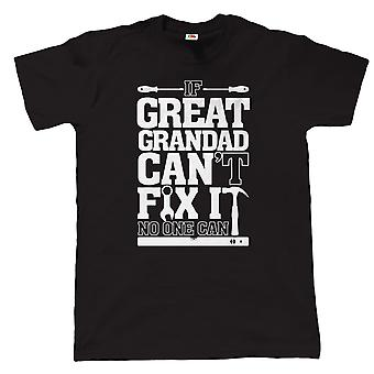 If Great Grandad Can't Fix It No One Can Funny T Shirt - Gift for Birthday