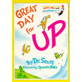 Bright and Early Books - Great Day for Up by Dr. Seuss - Quentin Blake