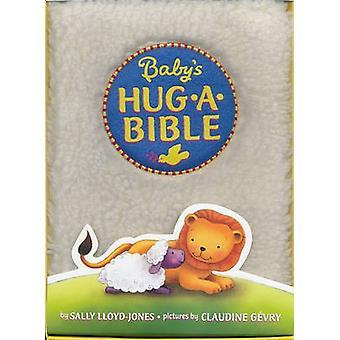Baby's Hug-a-Bible by Sally Lloyd-Jones - Claudine Gevry - 9780061566