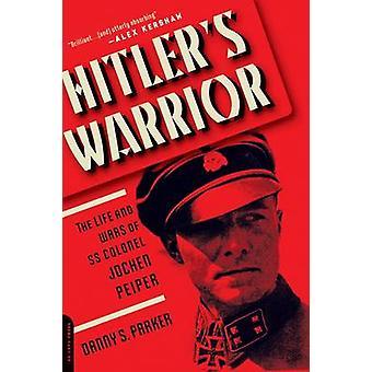 Hitlers Warrior door Danny S. Parker - 9780306824555 boek