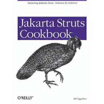 Jakarta Struts Cookbook by Bill Siggelkow - 9780596007713 Book