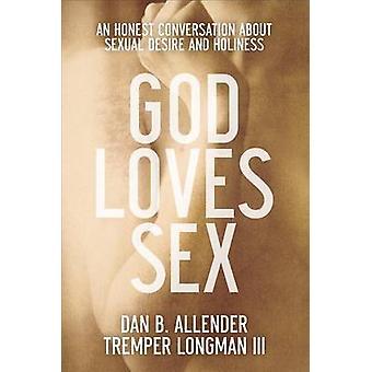 Gud elsker Sex - en ærlig samtale om seksuelle lyst og Holines