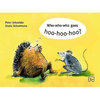Quem-quem-quem vai Hoo-Hoo-Hoo (1ª edição nova) por Peter Schneider - 9