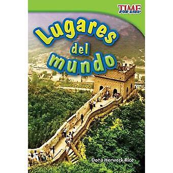 Lugares del Mundo by Dona Herweck Rice - 9781433344336 Book