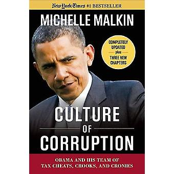 Culture of Corruption - Obama and His Team of Tax Cheats - Crooks - an