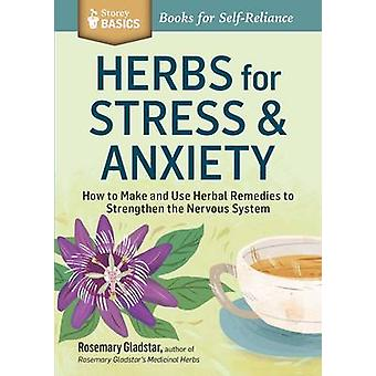 Herbs for Stress & Anxiety by Rosemary Gladstar - 9781612124292 Book