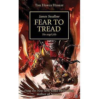 Fear to Tread by James Swallow - 9781849701952 Book