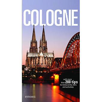 Cologne by Frank Geile - 9783954518722 Book