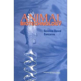 Dyrebioteknologi - videnskab baseret bekymringer af Udvalget med at definere