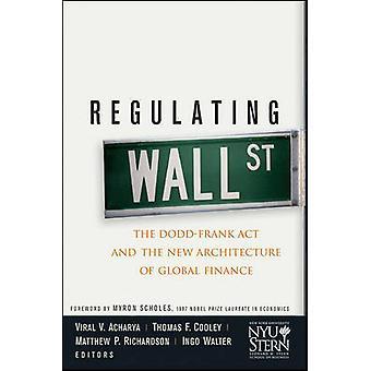 Regulere Wall Street - Dodd-Frank-loven og den nye arkitektur o