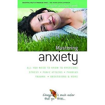 How to Master Anxiety - All You Need to Know to Overcome Stress - Pani