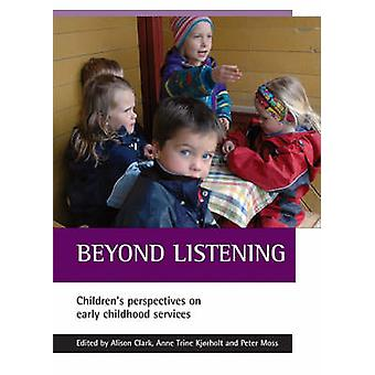 Beyond Listening - Children's Perspectives on Early Childhood Services