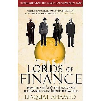 Lords of Finance: 1929, den stora depressionen och bankirer som bröt världen