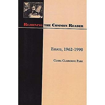 Reunirse con el lector común: ensayos, 1962-1990