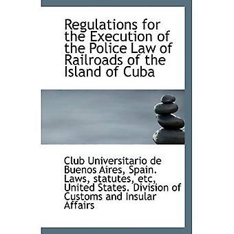 Reglamento para la aplicación de la ley de policía de ferrocarriles de la isla de Cuba