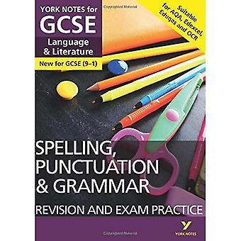 English Language and�Literature Spelling,�Punctuation and Grammar�Revision and Exam Practice:�York Notes for GCSE (9-1)�(York Notes)