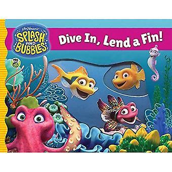 Splash and Bubbles: Dive In, Lend a Fin! (acetate board book) (Splash and Bubbles) [Board book]