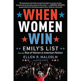 Quand les femmes gagner: Emily liste et la montée des femmes dans la politique américaine