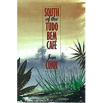 South of the Tudo Bern Café