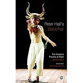 Peter Hall's Bacchai: The National Theatre at Work