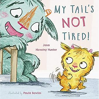 My Tail's Not Tired (Child's Play Library)