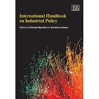 International Handbook on Industrial Policy (Elgar Original Reference)