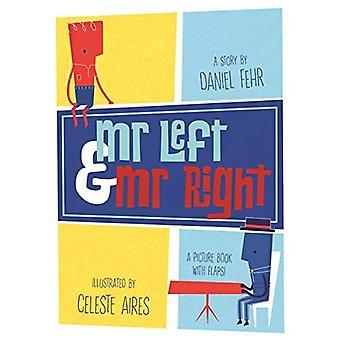 Herr links und Mr. Right