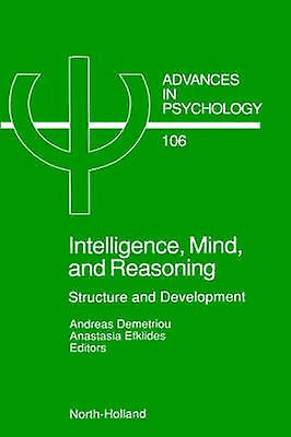 Intelligence Mind and Reasoning Structure and Development by Demetriou & Andreas