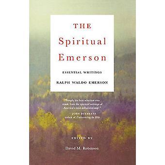 Les écrits de Emerson spirituelle essentielle par Waldo Emerson & Ralph Waldo