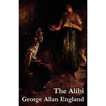The Alibi by England & George Allan