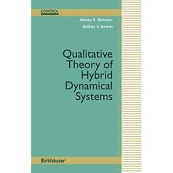 Qualitative Theory of Hybrid Dynamical Systems by Matveev & Alexey S.