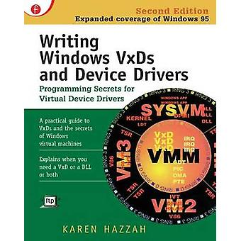 Writing Windows VxDs and Device Drivers by Hazzah & Karen