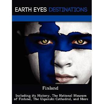 Finland met inbegrip van haar geschiedenis de nationale Museum van Finland de Athenium en meer door Browning & Renee
