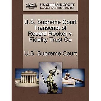 E.U. Supremo Tribunal transcrição do registro Rooker v. Co de confiança fidelidade pela Suprema Corte dos EUA