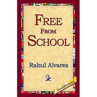 Libre de l'école par Alvares & Rahul