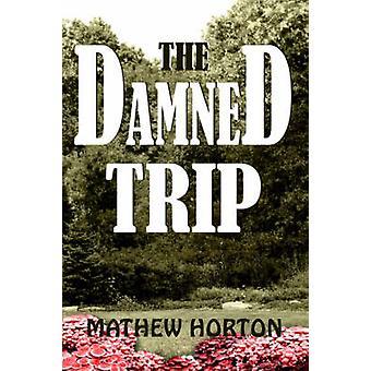Forbannet turen med Horton & Mathew